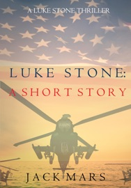 Luke Stone: A Short Story (A Luke Stone Spy Thriller) PDF Download