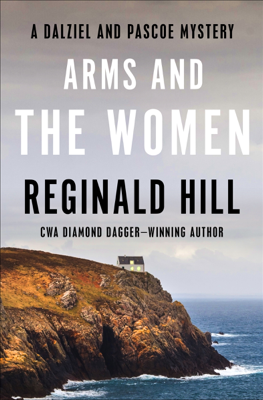 Reginald Hill - Arms and the Women book