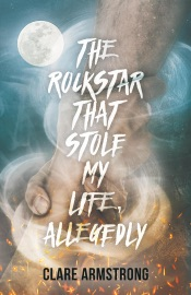 The Rockstar That Stole My Life Allegedly