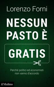 Nessun pasto è gratis Libro Cover