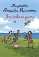 Les Grandes Grandes Vacances, Tome 01