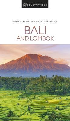 DK Eyewitness Bali and Lombok