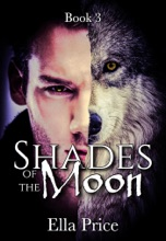 Shades Of The Moon: Book 3
