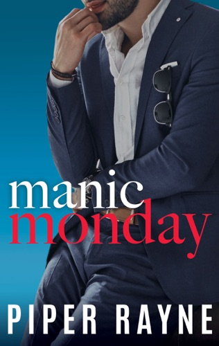 Piper Rayne - Manic Monday (Charity Case Book 1)