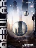 NEBULAR Recueil 2: L'Expédition