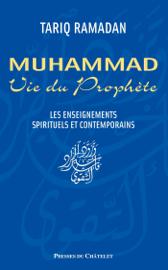 Muhammad. Vie du prophète