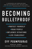 Becoming Bulletproof