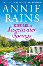 Kiss Me In Sweetwater Springs