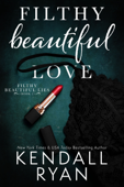 Filthy Beautiful Love Book Cover