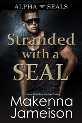 Makenna Jameison - Stranded with a SEAL book