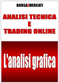 Analisi tecnica e trading online - l'analisi grafica Book Cover