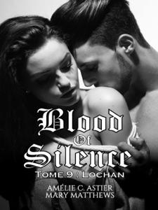 Blood Of Silence, Tome 9 : Lochan La couverture du livre martien