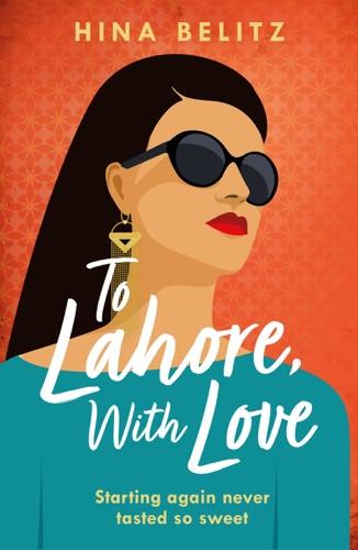 Hina Belitz - To Lahore, With Love