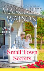 Small-Town Secrets - Margaret Watson book summary