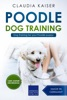 Poodle Training - Dog Training for your Poodle puppy