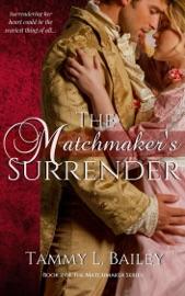 The Matchmaker's Surrender PDF Download