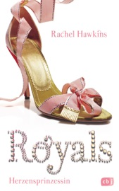 ROYALS - Herzensprinzessin PDF Download