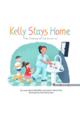 Kelly Stays Home: The Science of Coronavirus
