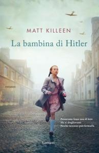 La bambina di Hitler da Matt Killeen