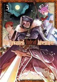 The Unwanted Undead Adventurer (Manga) Volume 3