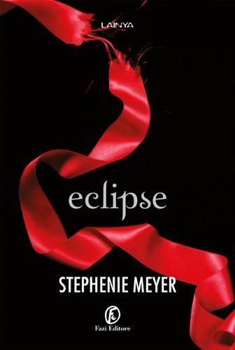 Stephenie Meyer - Eclipse