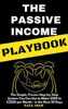 The Passive Income Playbook