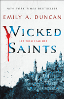 Emily A. Duncan - Wicked Saints artwork