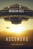 Ascensão (As Crónicas da Invasão – Livro Três) Book Cover