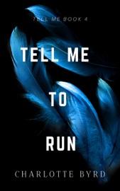 Tell Me to Run PDF Download
