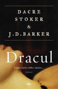 Dracul - Edizione italiana da Dacre Stoker & J.D. Barker