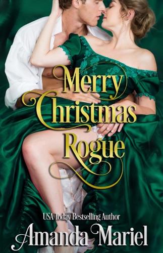 Amanda Mariel - Merry Christmas, Rogue