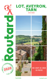 Guide du Routard, Lot, Aveyron, Tarn 2020