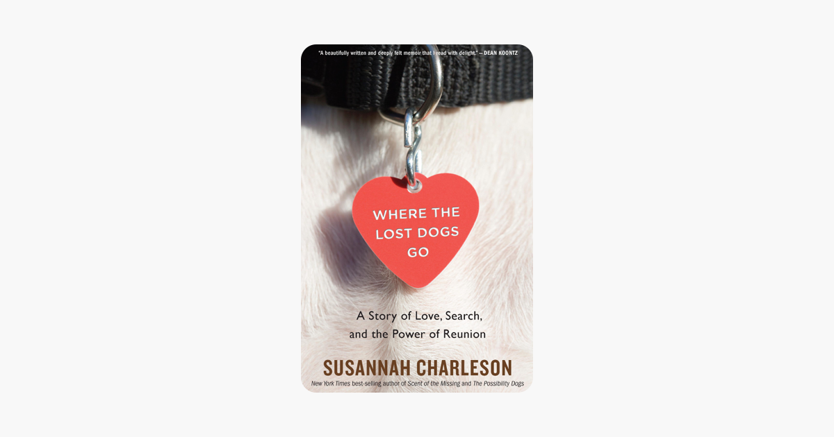 Where the Lost Dogs Go - Susannah Charleson