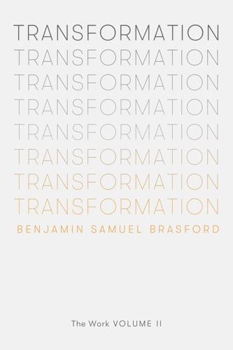 Benjamin Brasford, Daya A Jude & William Bernhardt - Transformation