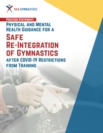 Physical and Mental Health Guidance for a Safe Re-Integration of Gymnastics after COVID-19 Restrictions from Training