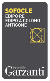 Edipo re – Edipo a Colono – Antigone