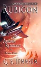 Rubicon (Aurora Resonant Book Two)