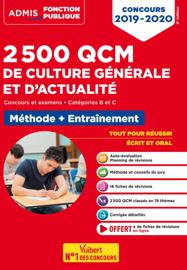 2500 QCM de culture générale et actualité - Méthode et entraînement - Catégories B et C