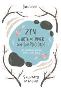 Zen – A arte de viver com simplicidade