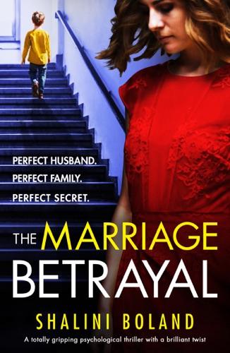 Shalini Boland - The Marriage Betrayal