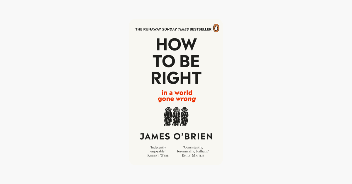 How To Be Right - James OBrien