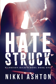 Hate Struck - High School Romance
