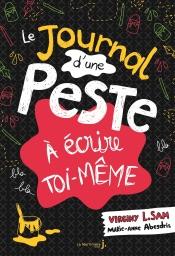 Le Journal d'une peste à écrire toi-même