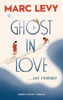 Marc Levy - Ghost in Love illustration