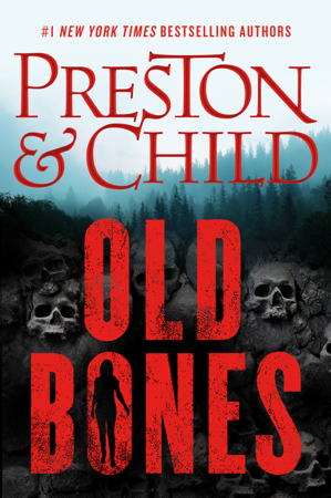 Old Bones - Douglas Preston & Lincoln Child