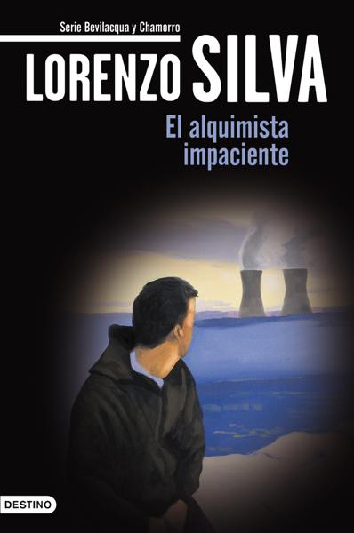 El alquimista impaciente by Lorenzo Silva