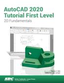 AutoCAD 2020 Tutorial First Level 2D Fundamentals Book Cover