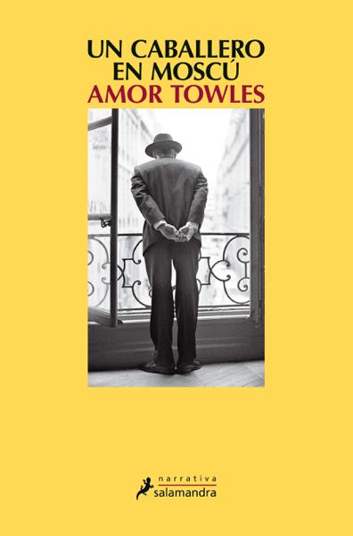 Un caballero en Moscú por Amor Towles