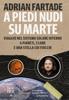 A piedi nudi su Marte - Adrian Fartade