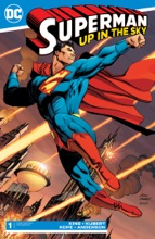 Superman: Up In The Sky (2019-2019) #1